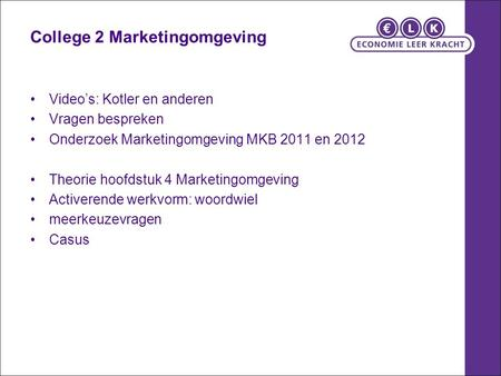 College 2 Marketingomgeving