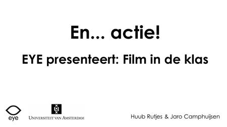 EYE presenteert: Film in de klas