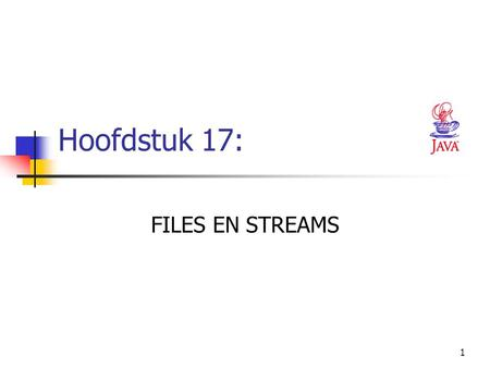 1 Hoofdstuk 17: FILES EN STREAMS. 2 H 17. FILES EN STREAMS 1. INLEIDING Files kan je enkel gebruiken in applicaties, NIET in applets Korte termijn geheugen.