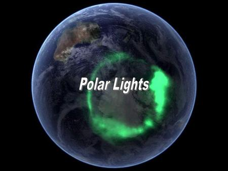 Polar Lights.