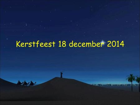 Kerstfeest 18 december 2014.