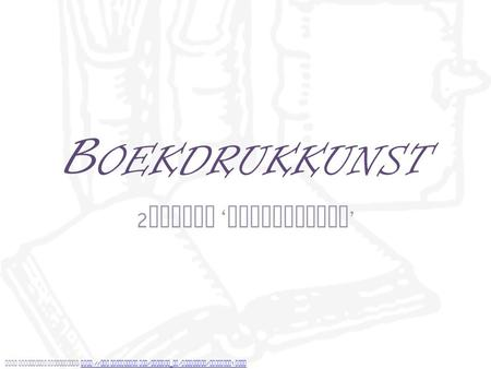 B OEKDRUKKUNST 2 rootje ' Verandering ' Bron afbeelding achtergrond : http :// www. clipartpal. com / clipart _ pd / education / openbook 1. html http.