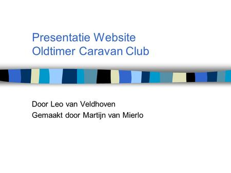 Presentatie Website Oldtimer Caravan Club