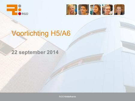 Voorlichting H5/A6 22 september 2014 RGO Middelharnis.