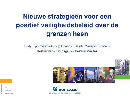 Eddy Eyckmans – Group Health & Safety Manager Borealis