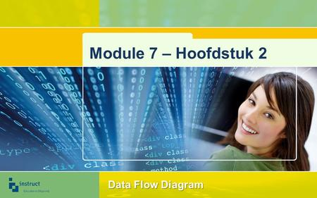 Module 7 – Hoofdstuk 2 Data Flow Diagram.