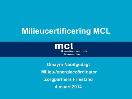 Milieucertificering MCL