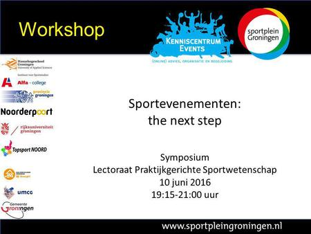 Sportevenementen: the next step