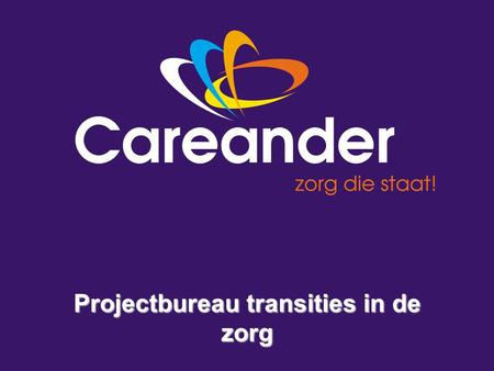 Projectbureau transities in de zorg