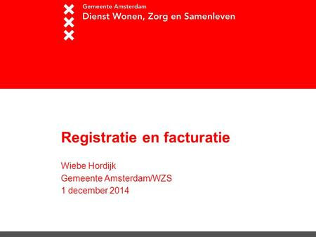 Registratie en facturatie