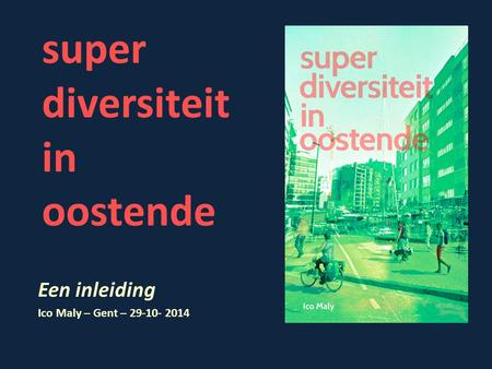 super diversiteit in oostende