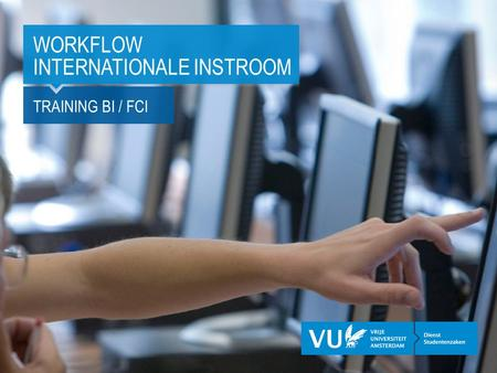 TRAINING BI / FCI WORKFLOW INTERNATIONALE INSTROOM.