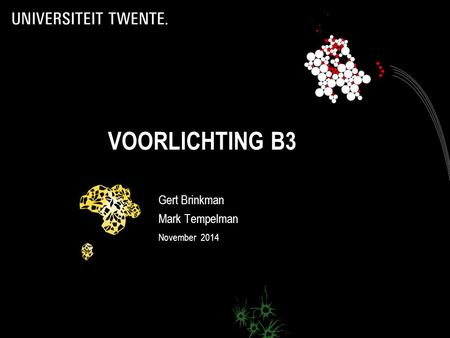 VOORLICHTING B3 Gert Brinkman Mark Tempelman November 2014.