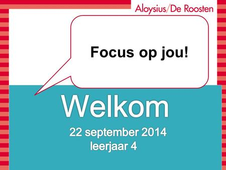 Focus op jou!. London Reis 2014 3 november t/m 7 november Klas 4 Aloysius / De Roosten.
