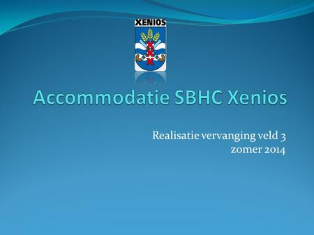 Accommodatie SBHC Xenios