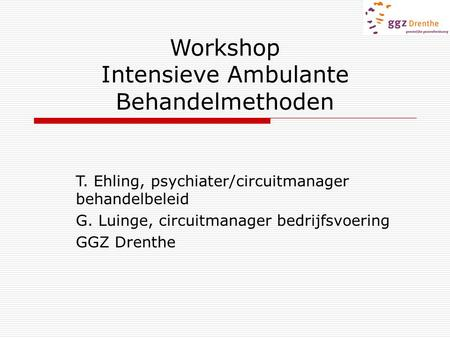 Workshop Intensieve Ambulante Behandelmethoden