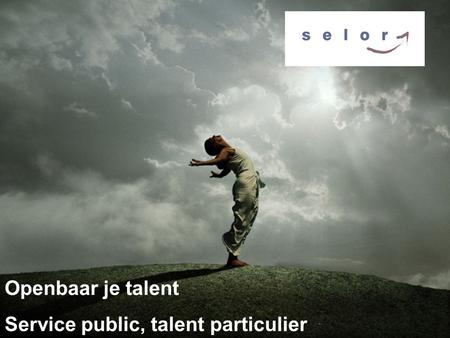 Openbaar je talent Service public, talent particulier.