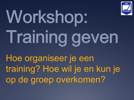 Workshop: Training geven