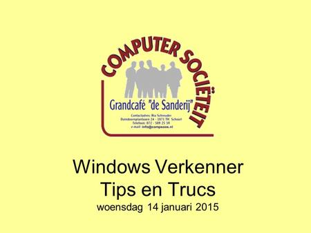 Windows Verkenner Tips en Trucs woensdag 14 januari 2015.