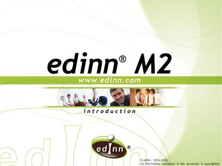 © edinn, 2004-2008. All information contained in this document is copyrighted.