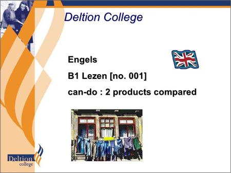 Deltion College Engels B1 Lezen [no. 001] can-do : 2 products compared.