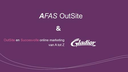 AFAS OutSite OutSite en Succesvolle online marketing van A tot Z &