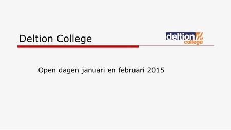 Deltion College Open dagen januari en februari 2015.