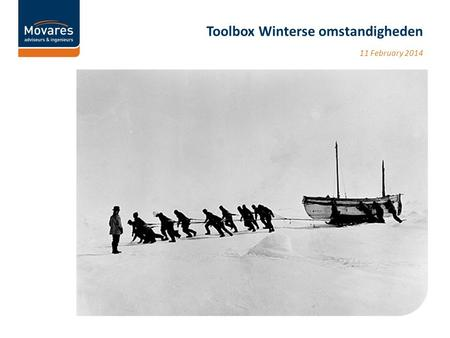 11 February 2014 Toolbox Winterse omstandigheden.