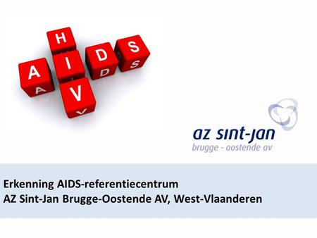 Erkenning AIDS-referentiecentrum