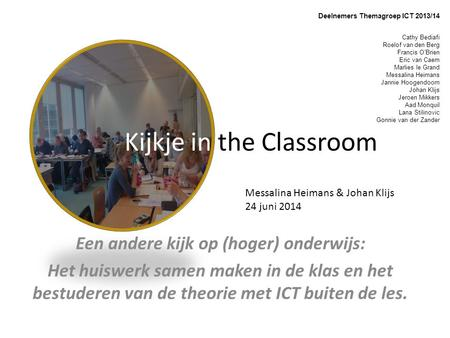 Kijkje in the Classroom