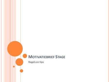 Motivatiebrief Stage Regels en tips.