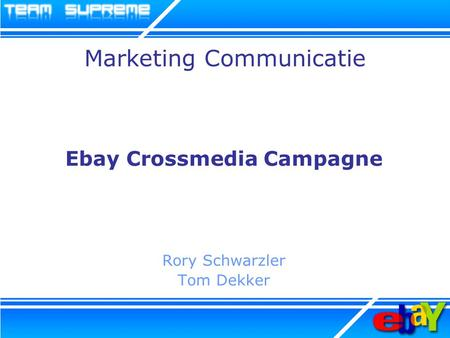 Marketing Communicatie Ebay Crossmedia Campagne Rory Schwarzler Tom Dekker.