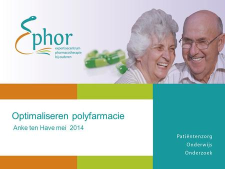 Optimaliseren polyfarmacie Anke ten Have mei 2014.