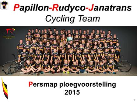 Papillon-Rudyco-Janatrans Cycling Team 1 Persmap ploegvoorstelling 2015.