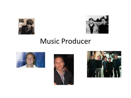 Music Producer. Producer Entertainment Film/TVGames Music.