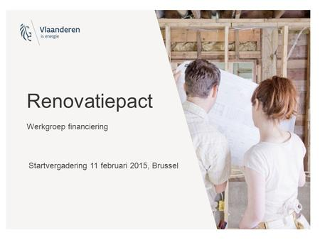 Renovatiepact Werkgroep financiering