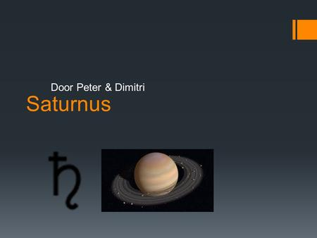 Saturnus Door Peter & Dimitri.