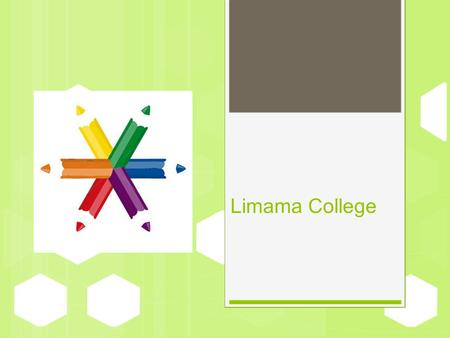Limama College.