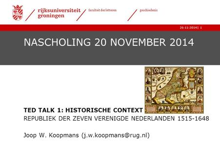 NASCHOLING 20 NOVEMBER 2014 TED TALK 1: HISTORISCHE CONTEXT