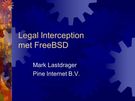 Legal Interception met FreeBSD