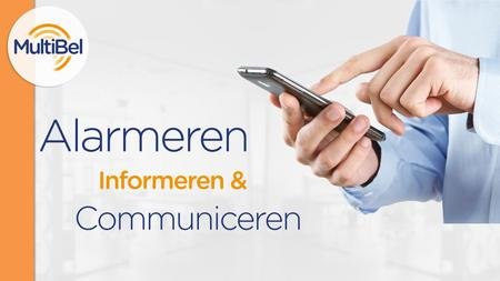 Wat is MultiBel? MultiBel is een alarmerings- en communicatiedienst.