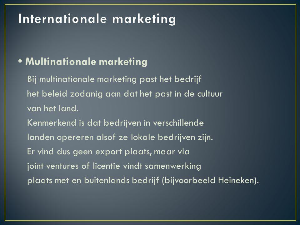 Global marketing Wereldwijde marketing is ook gericht op het buitenland en wordt ook wel mondiale marketing genoemd.