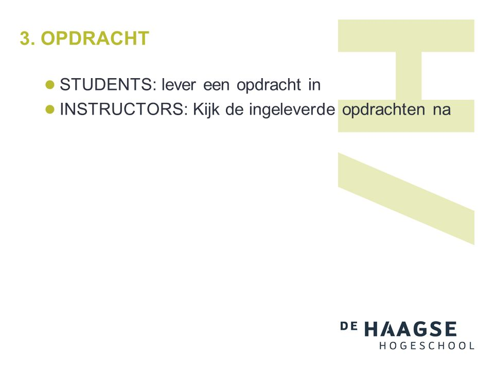 4.Samenwerken in Blackboard Wat wil je bereiken didactisch.