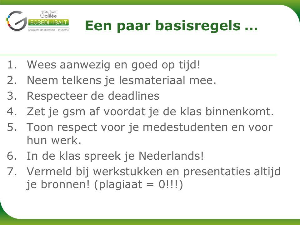 1.www.einet.be 2.clarEINET ( http://students.einet.be/claroline ) > isalt cours > 3 e isalt > commun anim/gestion > Nederlands groep E1 – Mélanie Baelen 3.melanie.baelen@galilee.be (Schrijf je e-mails in het Nederlands!!!) Meer informatie?