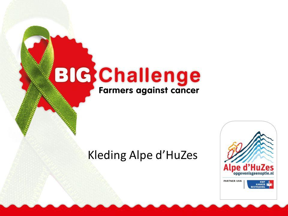 Alpe d'HuZes-kleding 30 april Kick-off Alpe d'HuZes:  Aftellen tot de Alpe  Kleding Alpe d'HuZes halen Elk team haalt eigen kleding.