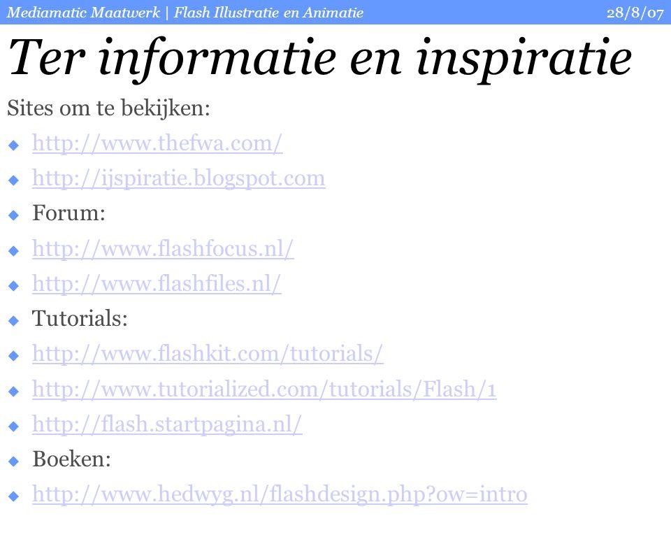 28/8/07Mediamatic Maatwerk   Flash Illustratie en Animatie Vragen?