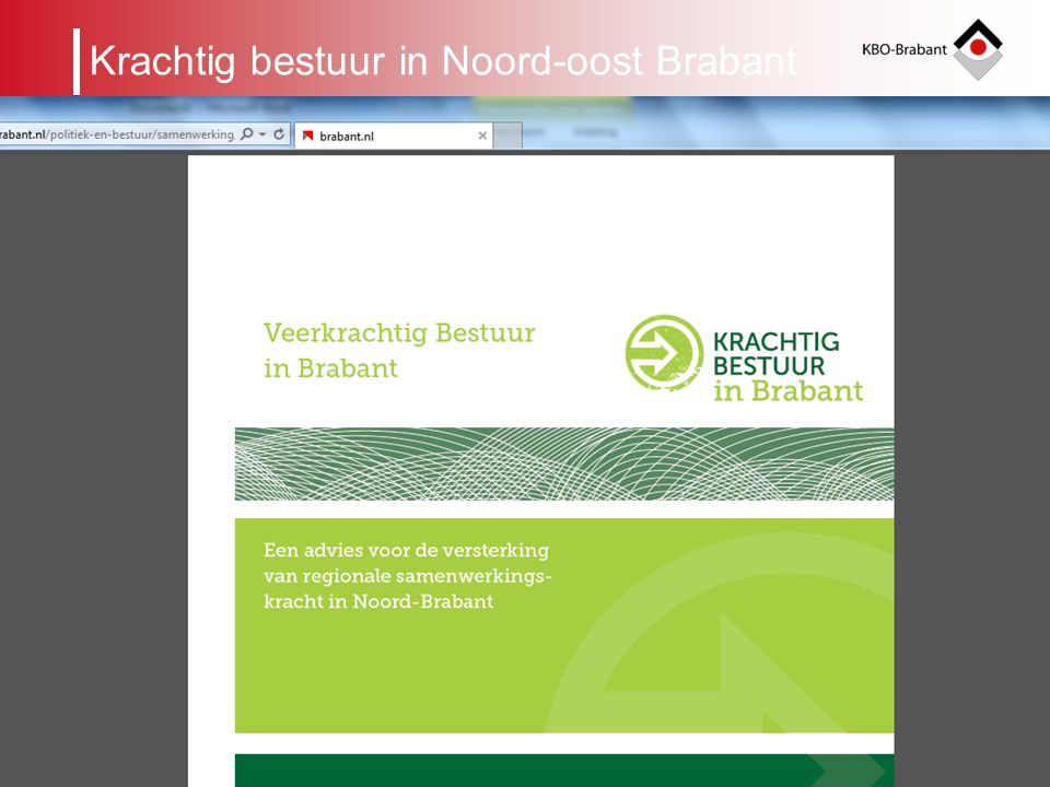 5 Regionaal Beraad Organogram KBO-Brabant leden Afdeling Cluster binnen een gemeente KRING ALGEMEEN BESTUURBUREAU ALGEMENE VERGADERING KBO: Ouderen brengen oplossingen Organogram KBO-Brabant WERKGROEPEN