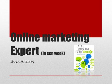 Online marketing Expert (in een week) Boek Analyse.