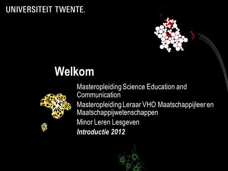 Welkom Masteropleiding Science Education and Communication