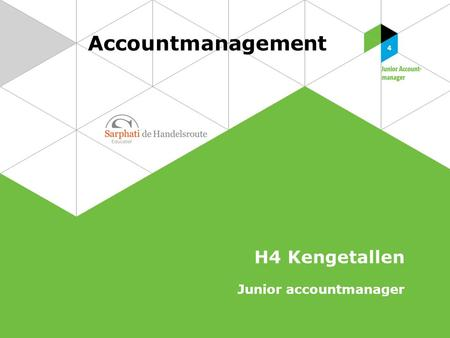 Accountmanagement H4 Kengetallen Junior accountmanager.